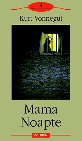 Mama Noapte, Kurt Vonnegut